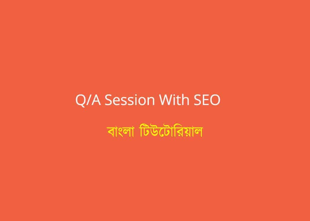 SEO Questions Answers Session